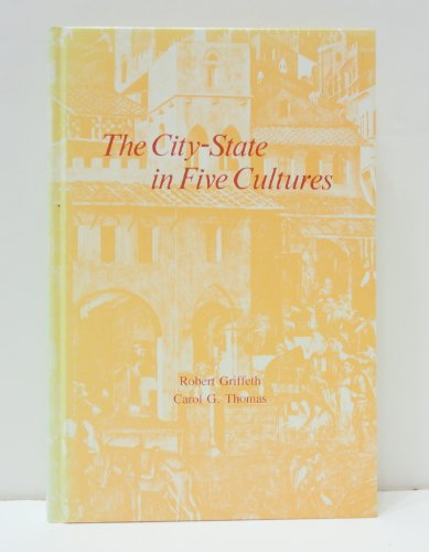 9780874363166: City-State in Five Cultures