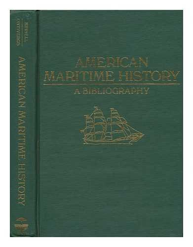 American Maritime History: A Bibliography (ABC-Clio Research: Kinnell, Susan K.,