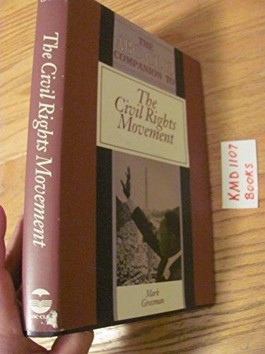 9780874366969: ABC-Clio Companion to the Civil Rights Movement (Clio Companions)