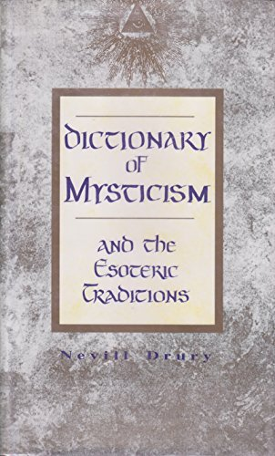 Dictionary of Mysticism and the Esoteric Traditions: Drury, Nevill