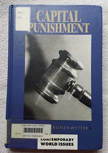 Capital Punishment: A Reference Handbook (Contemporary World Issues): Kronenwetter, Michael John