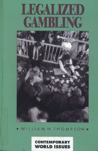 9780874367294: Legalized Gambling: A Reference Handbook (Contemporary World Issues)