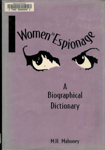 9780874367430: Women in Espionage: A Biographical Dictionary