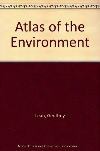 9780874367683: Atlas of the Environment