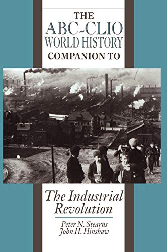 9780874368246: The Industrial Revolution (World History Companions)