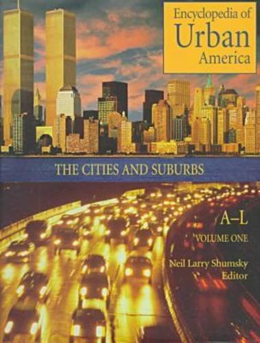 9780874368468: Encyclopedia of Urban America: The Cities and Suburbs