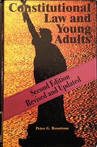 9780874368505: Constitutional Law for Young Adults, 2nd Edition