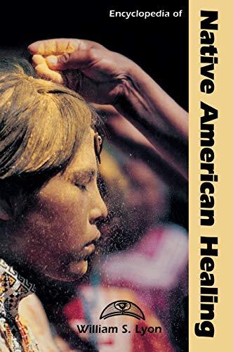 9780874368529: Encyclopedia of Native American Healing