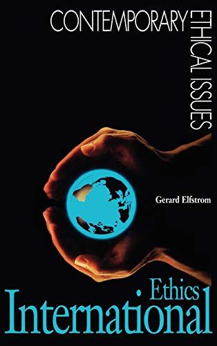 International Ethics. A Reference Handbook.: Elfstrom, Gerard