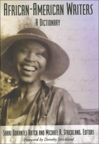 African-American Writers: A Dictionary (Literary Companions (ABC)): Hatch, Shari Dorantes