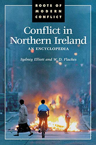 9780874369892: Conflict in Northern Ireland: An Encyclopedia (Roots of modern conflict)