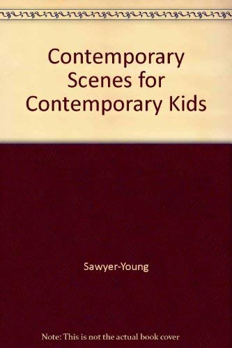 9780874400069: Contemporary Scenes for Contemporary Kids