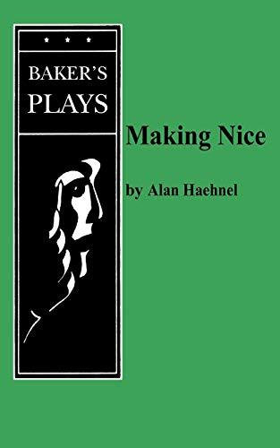9780874401059: Making Nice
