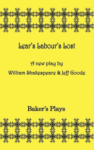 Lear s Labor s Lost (Paperback): William Shakespeare, Jeff