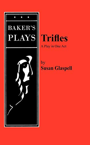 Trifles: Susan Glaspell