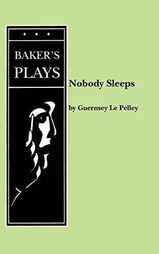 Nobody Sleeps: Le Pelley, Guernsey