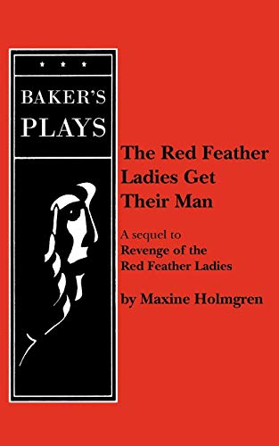 9780874407341: The Red Feather Ladies Get Their Man