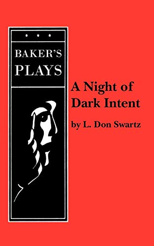 A Night of Dark Intent: Swartz, L. Don