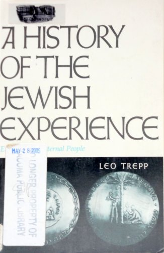 A History of the Jewish Experience: Eternal: Trepp, Leo