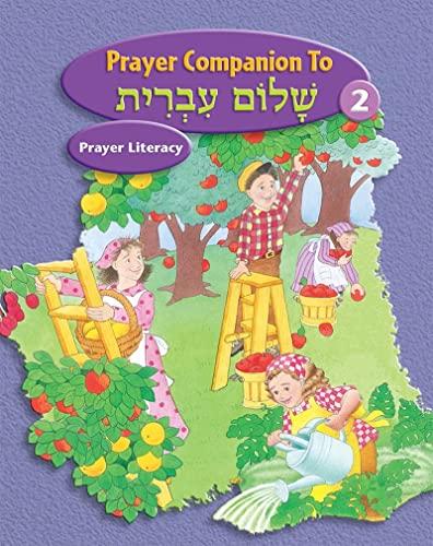 Shalom Ivrit Book 2 - Prayer Companion: Behrman House