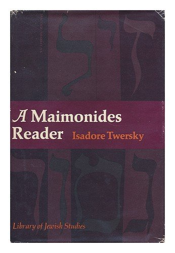 9780874412000: A Maimonides Reader (Library of Jewish studies)