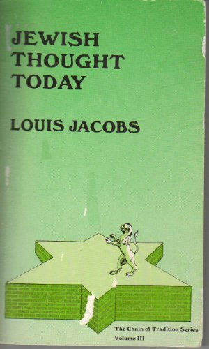 Jewish Thought Today (The Chain of Tradition Series): Louis Jacobs