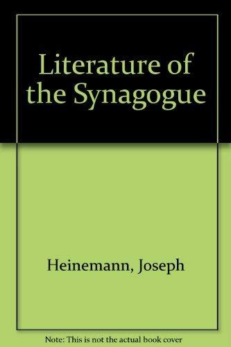Literature of the Synagogue: Heinemann, Joseph; Jakob J. Petuchowski (eds.)