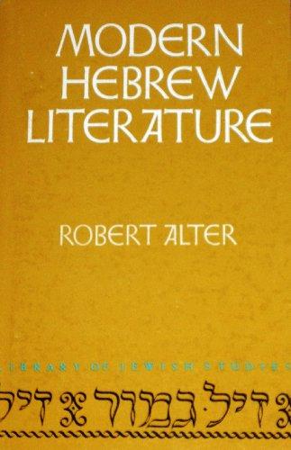 Modern Hebrew literature (Library of Jewish studies): Robert Alter
