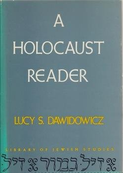 9780874412192: A Holocaust Reader (Library of Jewish studies)