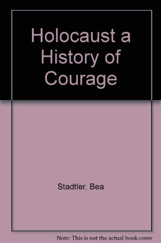 9780874412246: The holocaust;: A history of courage and resistance