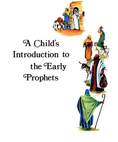 9780874412444: Child's Introduction to the Early Prophets