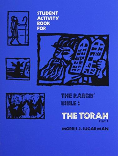 9780874413199: The Rabbis' Bible: Torah