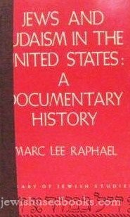 9780874413472: Jews and Judaism in the United States: A documentary history (Library of Jewish studies)