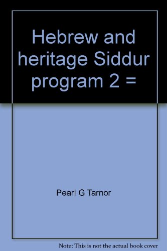 Hebrew and Heritage Siddur Program 2 = [Ivrit Hadashah Le-Toda'at Tefilah 2], Teacher's Edition