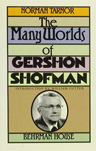 The Many Worlds of Gershon Shofman: Norman Tarnor