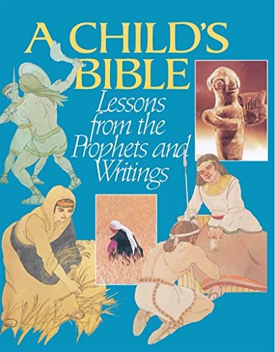 9780874414875: A Child's Bible: Lessons from the Prophets and Writings (Child's Bible Bk. 2)