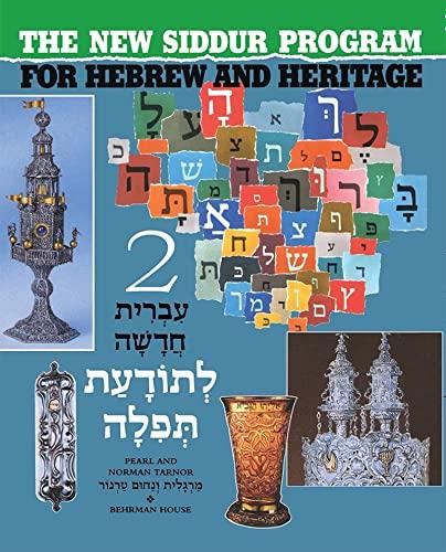 New Siddur Program for Hebrew & Heritage,: Tarnor, Pearl; Tarnor,