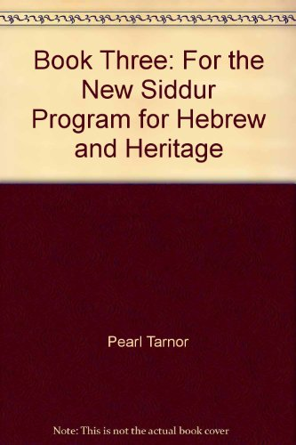 The new siddur program for Hebrew and: Tarnor, Pearl G
