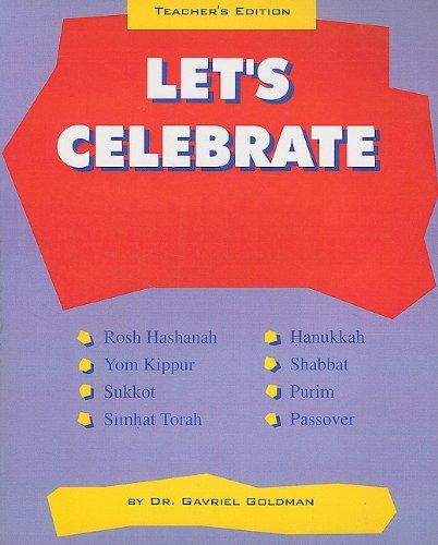 Let's Celebrate, Teacher's Edition: Gavriel Goldman