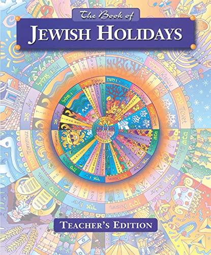 9780874416367: The Book of Jewish Holidays - Teacher's Edition