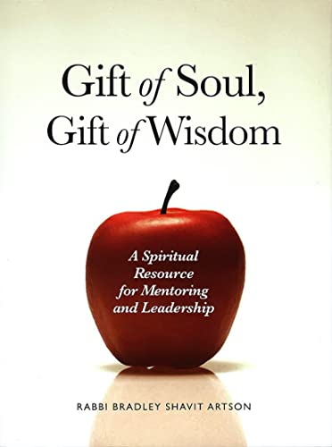 9780874416435: Gift of Soul, Gift of Wisdom: A Spiritual Resource for Mentoring and Leadership