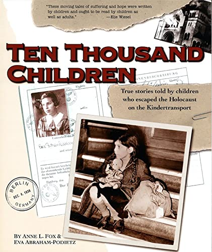 9780874416480: Ten Thousand Children: True Stories Told by Children Who Escaped the Holocaust on the Kindertransport