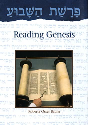 Parashat Hashavua: Reading Genesis (9780874416800) by Roberta Osser Baum