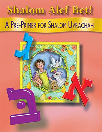 9780874416930: Shalom alef bet!: A pre-primer for Shalom Uvrachah