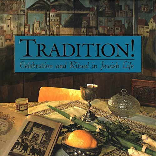 9780874417098: Tradition!: Celebration and Ritual in Jewish Life
