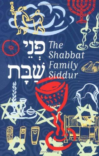 9780874417159: Title: PNei Shabbat Shabbat Family Siddur of Congregation