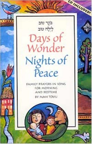 Days of Wonder, Nights of Peace: Family Prayers in Song for Morning and Bedtime: Mah Tovu