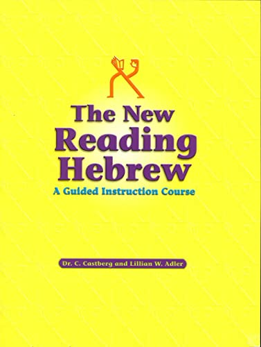 9780874417289: The New Reading Hebrew: A Guided Instruction Course