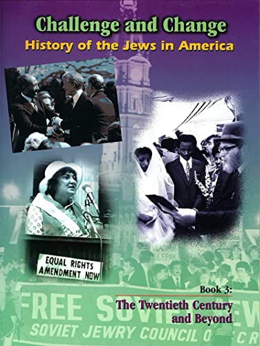 9780874417807: 3: History of the Jews in America: The Twentieth Century And Beyond (Challenge and Change: History of Jews in America)