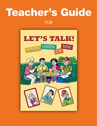 Let's Talk! Modern Hebrew for Teens -: Behrman House